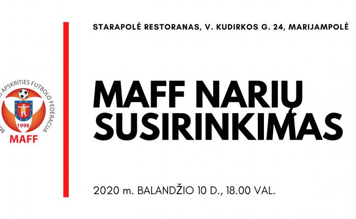 MAFF narių susirinkimas – balandžio 10 d.